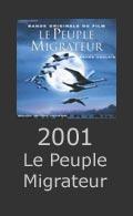 Le Peuple Migrateur 2001
