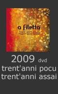 trent'anni pocu trent'anni assai 2009